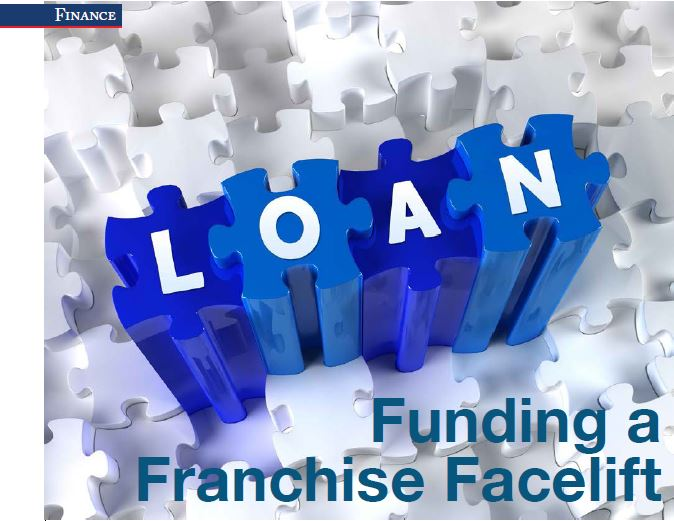 Funding A Franchise Facelift